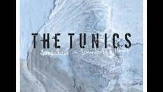 Watch Tunics The Way It Is video