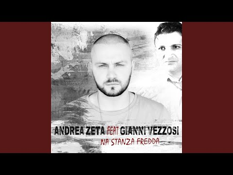 'Na stanza fredda (feat. Gianni Vezzosi)