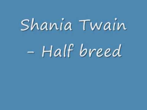 Shania Twain - Half Breed