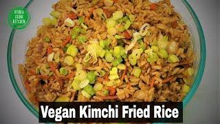 How to make Vegan Kimchi Fried Rice | Best Korean Kimchi Vegan Fried Rice Recipe | 비건 김치 볶음밥