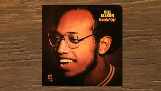 BILL MASON - GETTIN' OFF