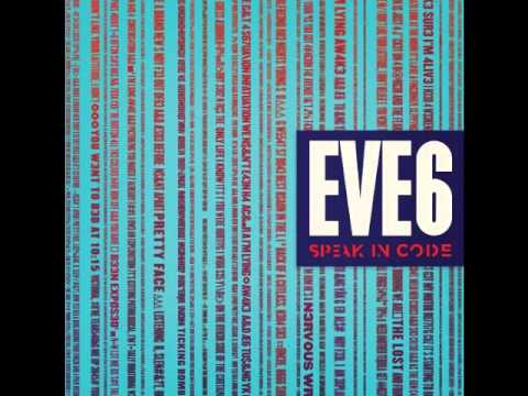 Eve 6 - Pick Up The Pieces