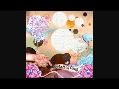 As Tall As Lions - Love Love Love (Love Love)