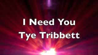 Watch Tye Tribbett I Need You video