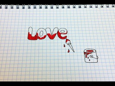 Видео как нарисовать Love