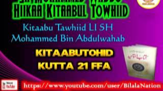 21 Sh Mohammed Waddo Hiikaa Kitaabul Towhiid  Kutta 21