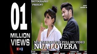 Nua Lovera (Jasobanta Sagar) New Sambalpuri HD video song 2017