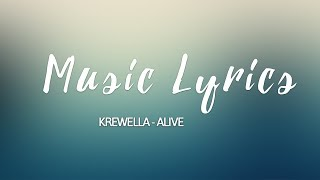 Krewella - Alive LYRICS VIDEO
