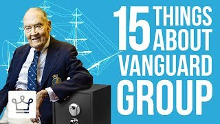 15 Things You Didn't Know About VANGUARD GROUP