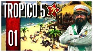 Tropico 5 - Ep.01 : El Presidente!
