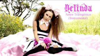 Belinda - Amor Transgenico Instrumental