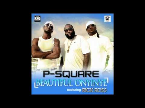 P-square Ft. Rick Ross - Beautiful Onyinye video