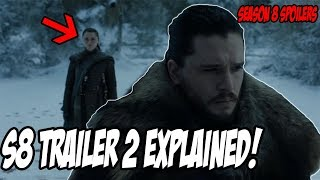 Game Of Thrones Season 8 TRAILER 2 Explained! (Spoilers)