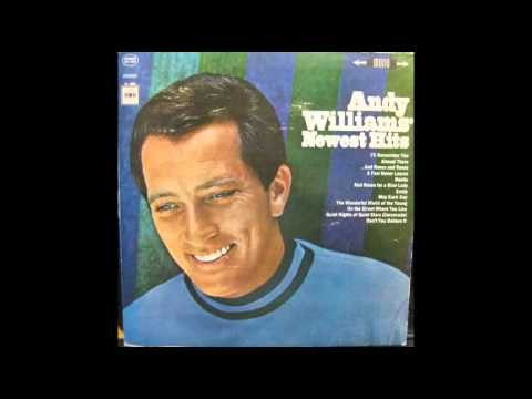 Andy Williams - And Roses And Roses