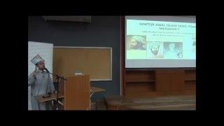 Pembentangan Ustaz Abdullah Bukhari : Perubatan Moden Dan Kedudukannya Dalam Perubatan Islam