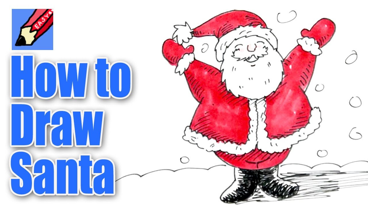 How to draw Santa Real Easy - YouTube