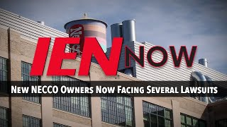 IEN NOW: New NECCO Owners Now Facing Several Lawsuits
