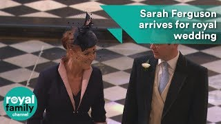 Sarah Ferguson arrives for the wedding of Prince Harry and Meghan Markle