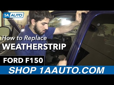 How to Replace Install Weatherstrip Seal 1998 Ford F150 Buy Quality Auto Parts at 1AAuto.com