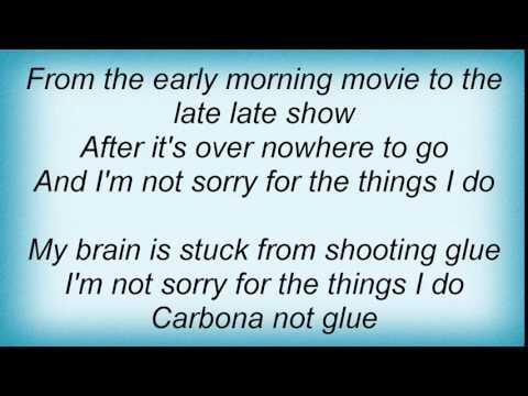 20025 Ramones - Carbona Not Glue Lyrics