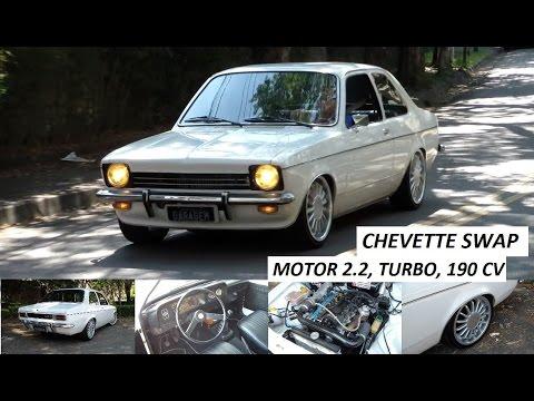 Garagem do Bellote TV: Chevette com motor de Omega 2.2 (swap, turbo, 190 cv)