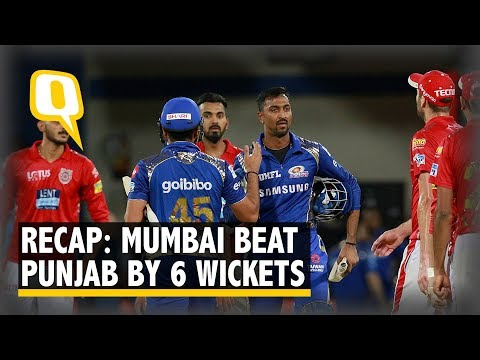IPL 2018 | Recap: Krunal Pandya's Quickfire 31 against KXIP Keeps MI Afloat | The Quint