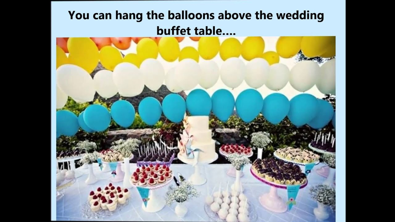Wedding buffet ideas using balloons for table