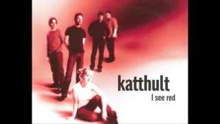 Watch Katthult I See Red video
