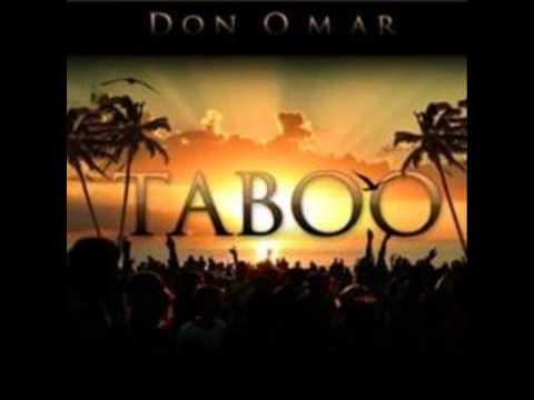 Don Omar : Taboo (Lyrics in Description)