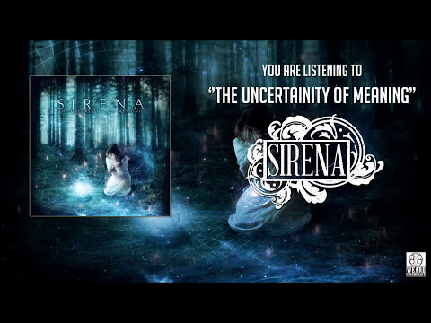 Sirena - The Uncertainty of Meaning - Full Stream