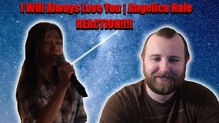 I Will Always Love You   Angelica Hale REACTION!!