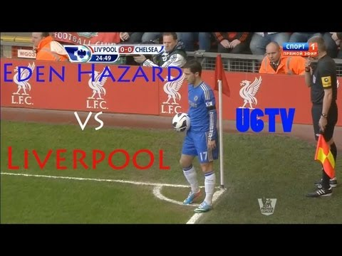 Eden Hazard vs Liverpool (Away) 21/04/2013