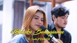 Download lagu IKHLASKU BAHAGIAMU - RICKY FEB FEAT TRI SUAKA   Cover by Nabila Maharani
