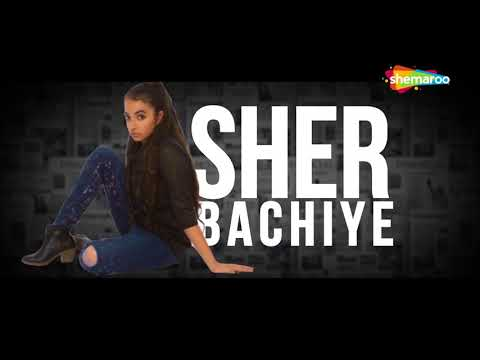 Sher Bacchiye By Kaur Harleen | Happy Randhawa | Shobayy | Latest Punjabi Song 2018