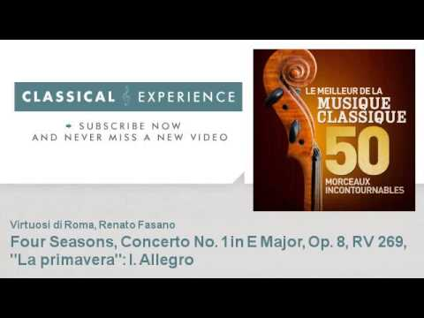 "Antonio Vivaldi : Four Seasons, Concerto No. 1 in E Major, Op. 8, RV 269, ""La primavera"": I. Allegro"