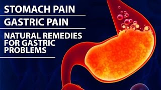 Stomach Pain | Gastric Problems, Abdominal Pain | Symptoms and Home Remedy
