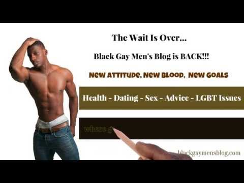 Black Gay Men's Blog Is Back - Come Join Us! video