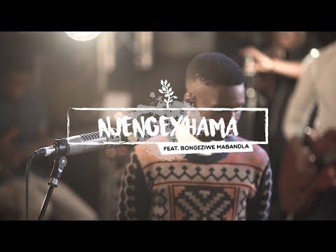We Will Worship // Njengexhama(ft Bongeziwe Mabandla)