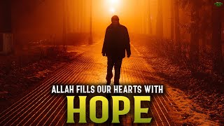 ALLAH FILLS THE SINNERS HEART WITH HOPE BY SAYING THIS