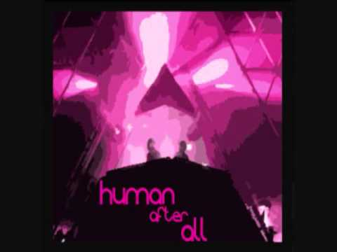 Daft Punk- Human After All Remix