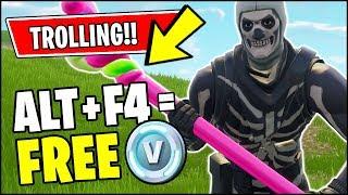 Fortnite Trolling - ALT + F4 = FREE VBUCKS (IT WORKED)