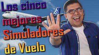 TOP 5 MEJORES SIMULADORES DE VUELO - saca el piloto que hay en ti. (#104)