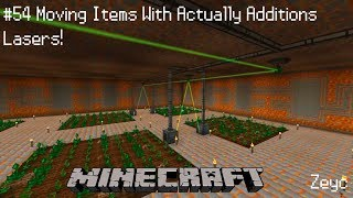 Let's Play Modded Minecraft Pokemon #54 Moving Items With Actually Additions Lasers!