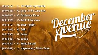 December Avenue Nonstop Songs Playlist 2019 - December Avenue Best OPM Tagalog Love Songs 2019