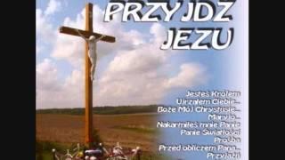 Boże mój - DEBEMUS CANTARE - Przyjdź Jezu - Pieśni Religijne