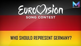 Eurovision 2017 - Who should represent Germany?