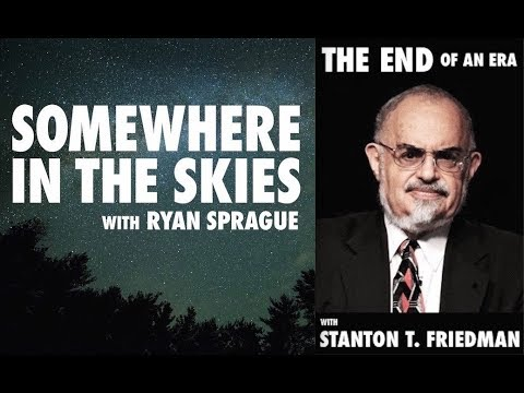 Stanton Friedman: The End Of An Era