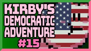 Kirby's Democratic Adventure Part 15 — Kirby's Adventure NES + Democracy — Yahweasel