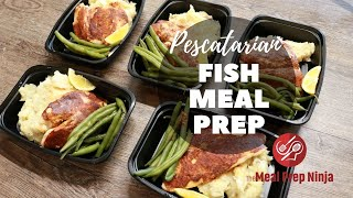Pescatarian Meal Prep - Low Carb Fish Recipe Healthy Recipes