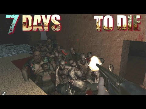 7 Days To Die - 7th Day Horde (E34) - GameSocietyPimps